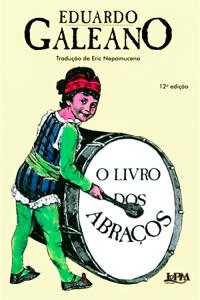 6.-O-livro-dos-abraços---Eduardo-Galeano