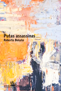 9.-Putas-Assassinas---Roberto-Bolano