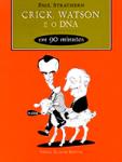 Crick-Whatson-e-o-DNA-Livro-Download-Coelcao-90-minutos
